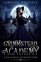 Grimmstead Academy: A Villainous Introduction