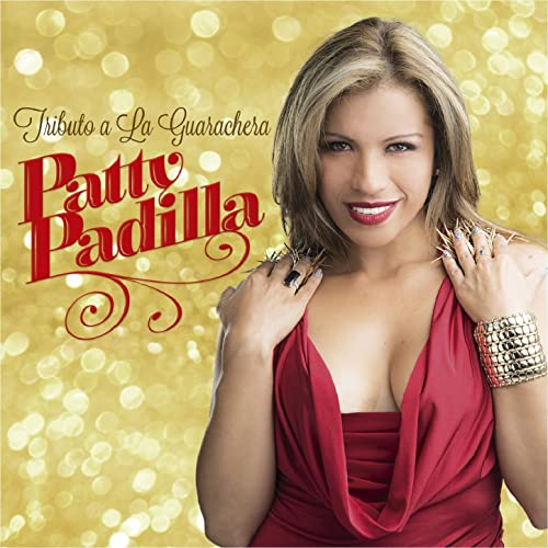 Tributo A La Guarachera By Patty Padilla On Amazon Music Amazon Com