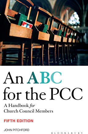 ABC for the PCC 5th Edition: A Handbook for Church Council Members - completely revised and updated