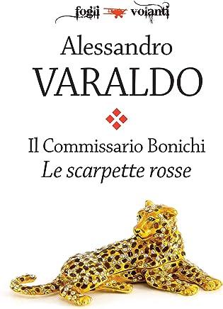 Il Commissario Bonichi. Le scarpette rosse (Fogli volanti)
