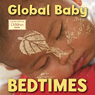 Global Baby Bedtimes (Global Fund for Children Books)