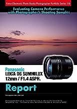 Foton Electric Photo Books Photographer Portfolio Series 116 Panasonic LEICA DG SUMMILUX 12mm / F1.4 ASPH. Report: Photographed with LUMIX GX8