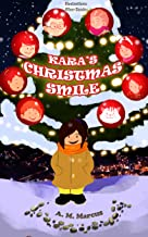 KARA'S CHRISTMAS SMILE: A Pay It Forward Children's Book (Random Acts of Kindness for Kids 2)