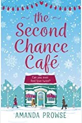 The Second Chance Café: A Christmas romance about finding love again from the queen of emotional drama (English Edition) Format Kindle