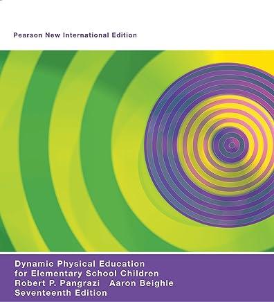 Dynamic Physical Education for Elementary School Children: Pearson New International Edition (English Edition)