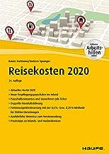 Reisekosten 2020 - inkl. Arbeitshilfen online (Haufe Fachbuch) (German Edition)