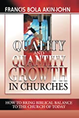 Quality And Quantity Growth In Churches Kindle Edition
