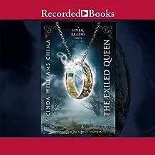 The Exiled Queen: A Seven Realms Novel