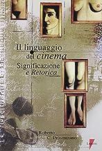 Permalink to Il linguaggio del cinema. Significazione e retorica PDF
