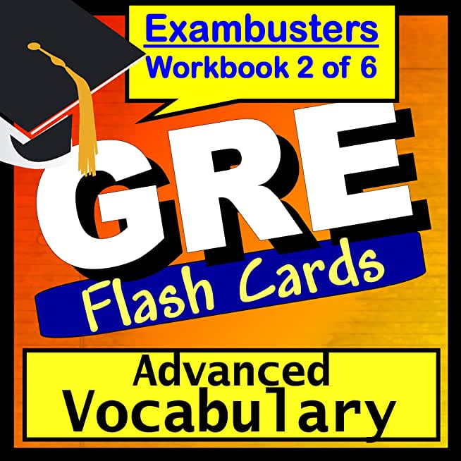 GRE Test Prep College Vocabulary Review Flashcards--GRE Study Guide Book 2 (Exambusters GRE Study Guide) (English Edition)
