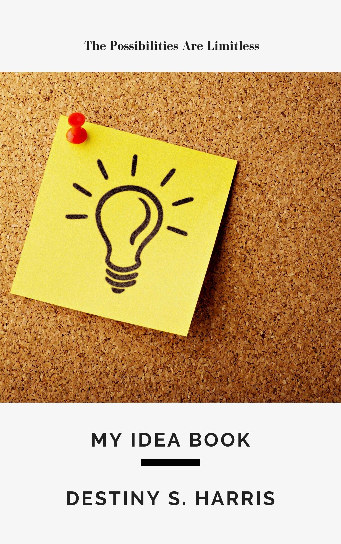 My Idea Book: A Daily Workbook