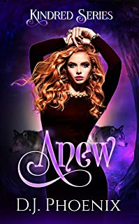 Anew: Kindred Series (English Edition)