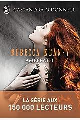 Rebecca Kean (Tome 7) - Amberath Format Kindle