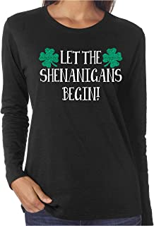 Let The Shenanigans Begin! Funny Glitter Long Sleeve Shirts St. Patrick's Day