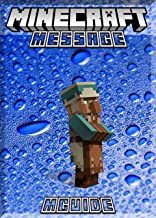 Message To All Minecraft Lovers: (An Unofficial Minecraft Book)
