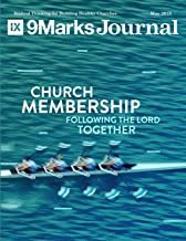 Church Membership: Following the Lord Together | 9Marks Journal
