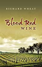 Blood Red Vines: A Novel