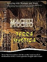 Terra Mystica - Machu Picchu, Peru