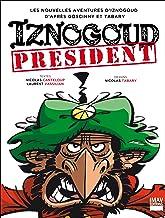 Iznogoud - tome 29 - Iznogoud président (BANDE DESSINEE) (French Edition)