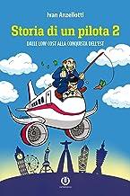 Permalink to Storia di un pilota 2 – Dalle low cost alla conquista dell'Est PDF