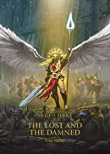 The Lost and the Damned (2) (The Horus Heresy: Siege of Terra)