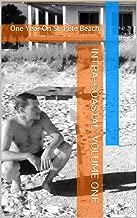 INTRA-COASTAL: Volume One: One Year On St. Pete Beach