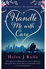 Handle Me with Care: A heartwarming novel of love and second chances Kindle Edition