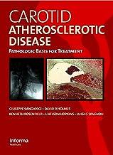 Carotid Atherosclerotic Disease: Pathologic Basis for Treatment (English Edition)