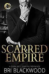 Scarred Empire: An Enemies to Lovers Dark Billionaire Romance (Broken Cross Book 2) Kindle Edition