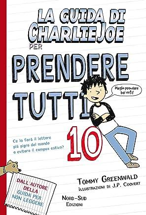 La guida di Charlie Joe per prendere tutti 10