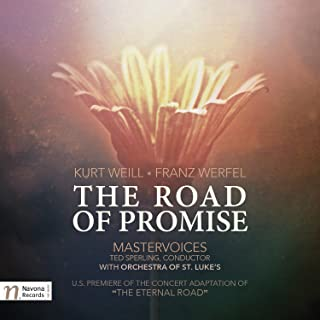 Kurt Weill: The Road of Promise