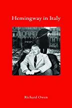 Hemingway in Italy (Armchair Traveller)