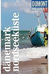 DuMont Reise-Taschenbuch Reiseführer Dänemark Nordseeküste: Mit individuellen Autorentipps und vielen Touren. (DuMont Reise-Taschenbuch E-Book) Kindle Ausgabe