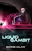 Liquid Gambit
