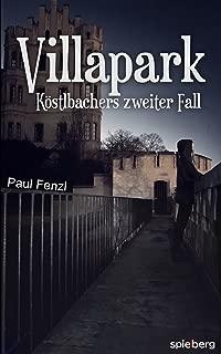 Villapark: Köstlbachers zweiter Fall (German Edition)