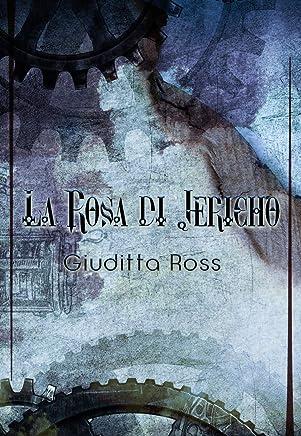 La rosa di Jericho: Un racconto della serie: Pirati tra cielo e mare