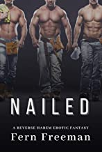 Nailed: A Reverse Harem Erotic Fantasy
