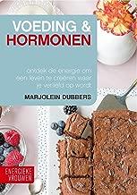 Voeding en Hormonen: Energieke vrouwen