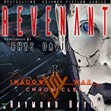 Revenant: The Shadow War Chronicles, Book 1