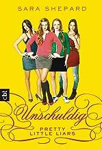 Pretty Little Liars - Unschuldig (German Edition)