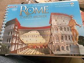 Rome Caput Mundi: Past and Present