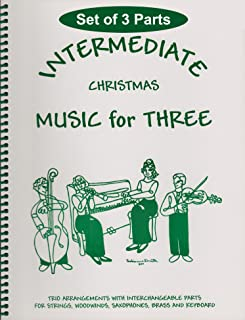 Intermediate Music for Three, Christmas: SET of 3 Parts - String Trio (2 Violins, Cello)