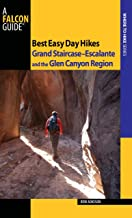 Best Easy Day Hikes Grand Staircase--Escalante and the Glen Canyon Region, 2nd (Best Easy Day Hikes Series)