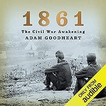Best 1861 the civil war awakening by adam goodheart Reviews