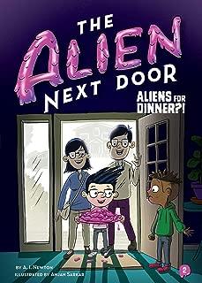 The Alien Next Door 2: Aliens for Dinner?! (2)