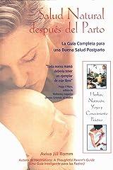 Salud Natural después del Parto: La Guía Completa para una Buena Salud Postparto (Spanish Edition) Formato Kindle