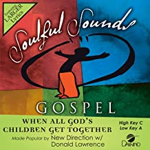 When All God's Children Get Together Accompaniment/Performance Track