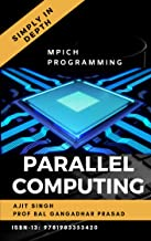 Parallel Computing: Simply In Depth