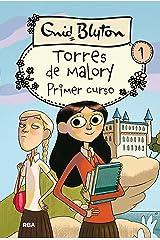 Torres de Malory 1. Primer curso (INOLVIDABLES) (Spanish Edition) Kindle Edition