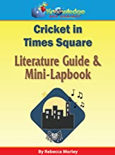 The Cricket in Times Square Literature Guide: Plus FREE Printable Ebook